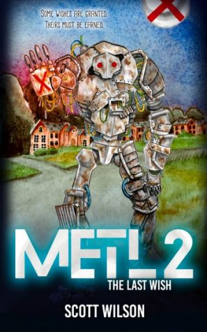 Cover of METL 2: The Last Wish, released April 28th