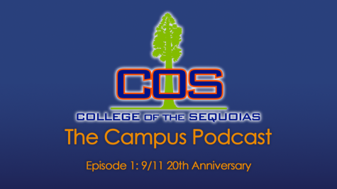 The Campus Podcast Ep 1 - 9/11 20th Anniversary