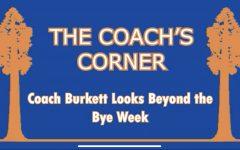 Coachs Corner - Episode 5 | Coach Burkett Looks Beyond the Bye Week | October 9